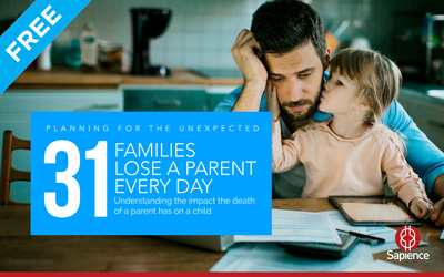 Download our Free eGuide # 31 Families Lose a Parent Every Day