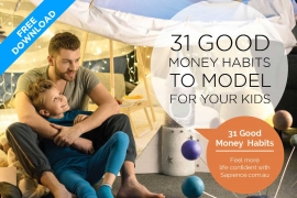 Free eGuide - 31 Good Money Habits to Model for your Kids